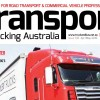 TRANSPORT & TRUCKING AUSTRALIA ISSUE 108 APRIL/MAY OUT NOW